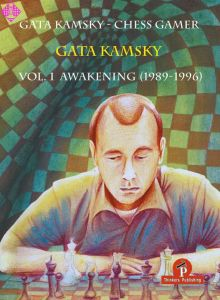 Gata Kamsky - Chess Gamer - Volume 1