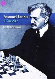 Emanuel Lasker: A Reader