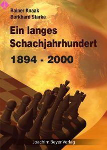 Ein langes Schachjahrhundert