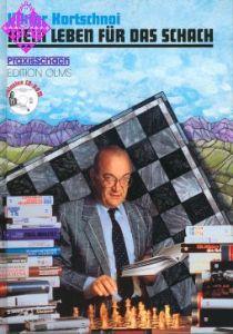 Mein Leben für das Schach - Eine Biographie