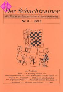Der Schachtrainer Nr. 3 - 2010