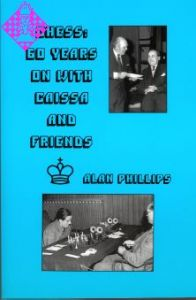 Chess: 60 Years on with Caissa and Friends
