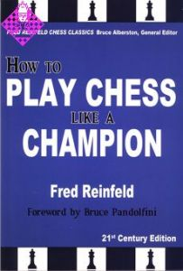 How to Play Chess like a Champion