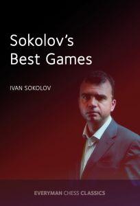 Ivan Sokolov's Best Games