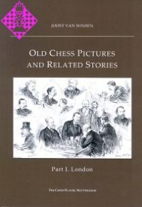 Old Chess Pictures and Related Stories - Part 1
