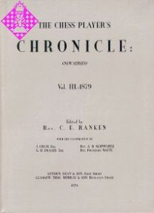 The Chess Player's Chronicle 1879