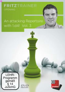 An attacking Repertoire with 1.d4 - Part 3