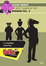 Shirov, My Best Games in the Spanish - Vol. 3