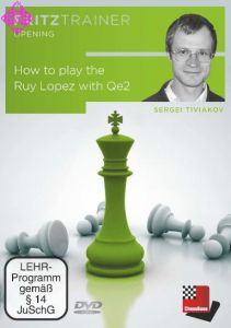 How to play the Ruy Lopez with Qe2