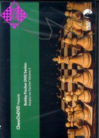 Karpov on Fischer - Vol. 3